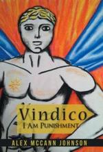 Vindico : I Am Punishment - Alex McCann Johnson