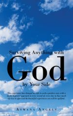 Surviving Anything with God by Your Side -  Aswana Angels