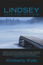 Lindsey : Love and Intrigue - Kimberly Kolb