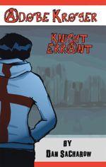 Adobe Kroger : Knight Errant - Dan Sacharow