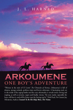 Arkoumene : One Boy's Adventure - J. L. Harned