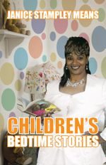 Children's Bedtime Stories - Janice Stampley Means