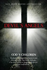 Devil's Angels : God's Children - Sgt Pope Wayne Anthany Sr