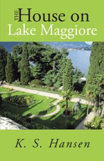 The House on Lake Maggiore - K. S. Hansen