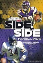 Side-By-Side Football Stars : Comparing Pro Football's Greatest Players - Shane Frederick