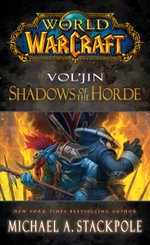 World of Warcraft : Vol'jin: Shadows of the Horde - Michael A. Stackpole