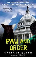 Paw and Order : A Chet and Bernie Mystery - Spencer Quinn