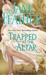 Trapped at the Altar - Jane Feather