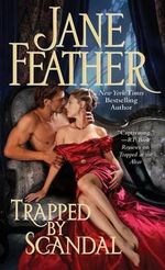 Trapped by Scandal - Jane Feather