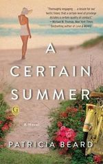 A Certain Summer - Patricia Beard