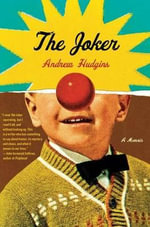The Joker : A Memoir - Andrew Hudgins