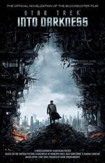 Star Trek Into Darkness : Star Trek - Alan Dean Foster