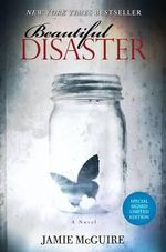 Beautiful Disaster  : Special Signed Edition - Jamie McGuire