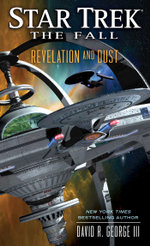 Star Trek : The Fall: Revelation and Dust - David R. George III