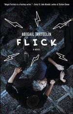 Flick - Abigail Tarttelin