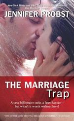 The Marriage Trap : The Love Series : Book 2 - Jennifer Probst
