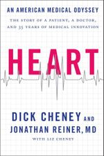 Heart : An American Medical Odyssey - Dick Cheney