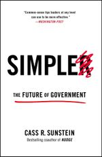 Simpler : The Future of Government - Cass R. Sunstein