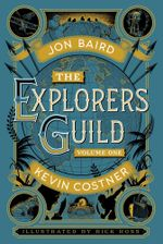 The Explorers Guild : Volume One: A Passage to Shambhala - Kevin Costner