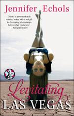 Levitating Las Vegas - Jennifer Echols