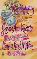 Everlasting Love - Jayne Ann Krentz