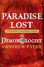 Paradise Lost : With bonus material from The Demonologist by Andrew Pyper - John Milton