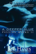 A Deeper Blue : Passion Marks II - Lee  Hayes