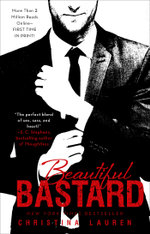 Beautiful Bastard : The Beautiful Series - Christina Lauren