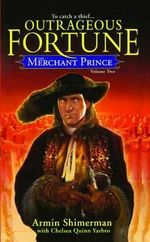 The Merchant Prince Volume 2 : Outrageous Fortune - Armin Shimerman