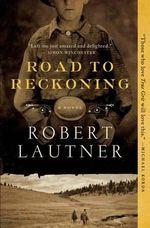 Road to Reckoning - Robert Lautner