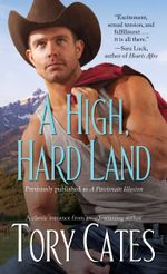 A High, Hard Land - Tory Cates