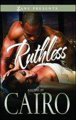 Ruthless - Cairo