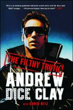 The Filthy Truth - Andrew Dice Clay