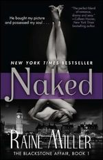 Naked : The Blackstone Affair Part 1 - Raine Miller