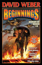 Beginnings : Worlds of Honor Book 6 - David Weber