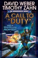 A Call to Duty : Manticore Ascendant - David Weber