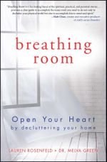 Breathing Room : Open Your Heart by Decluttering Your Home - Melva Green