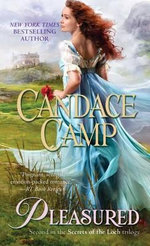 Pleasured : Secrets of the Loch - Candace Camp