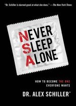 Never Sleep Alone - Dr Alex Schiller