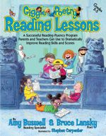 Giggle Poetry Reading Lessons : A Successful Reading-Fluency Program Parents and Teachers Can Use to Dramatically Improve Reading Skills and Scores - Amy Buswell