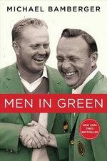 Men in Green - Michael Bamberger