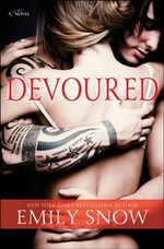 Devoured - Emily Snow