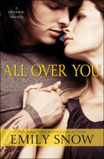 All Over You : A Devoured Novella - Emily Snow
