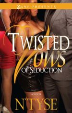 Twisted Vows of Seduction : Twisted Series - N'Tyse