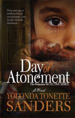 Day of Atonement : A Novel - Yolonda Tonette Sanders