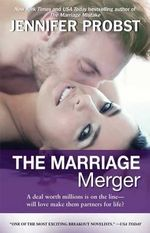 The Marriage Merger : Marriage to a Billionaire   - Jennifer Probst