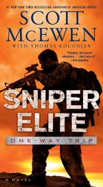 Sniper Elite: One-Way Trip : A Novel - Scott McEwen