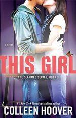 This Girl : Slammed - Colleen Hoover