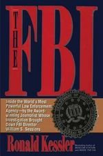 The FBI - Ronald Kessler