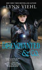 Disenchanted & Co. : Disenchanted & Co. - Lynn Viehl